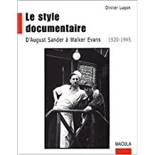 Style documentaire (Le)