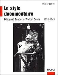 Le style documentaire par Olivier Lugon