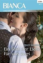 Ein Fest der Liebe für uns zwei (Bianca 1917) (German Edition)