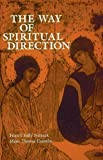 The Way of Spiritual Direction (Consecrated Life Studies) by Francis Kelly Nemeck OMI (1985-07-01)