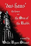 img - for 'Das Haus' the House and the Son of the Rabbi book / textbook / text book