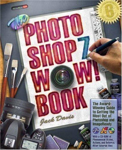 The Photoshop 7 Wow! Book 1st edition by Davis, Jack (2003) Taschenbuch