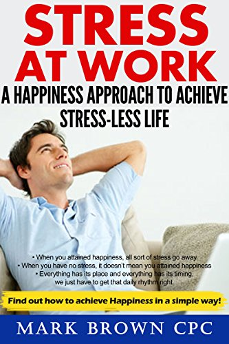 STRESS AT WORK HAPPINESS STRESS LESS ebook product image