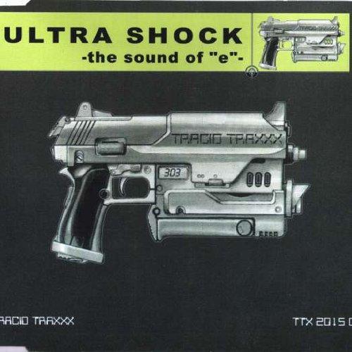 "Price comparison product image Ultra Shock - The Sound Of ""E"" - Tracid Traxxx - TTX 2015 CD"