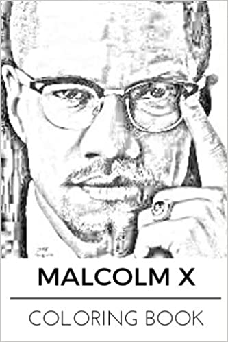Amazoncom Malcolm X Coloring Book Black Social Activity Leader