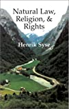 Natural Law, Religion, and Rights, Henrik Syse, 189031871X