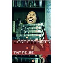 L'art des mots (French Edition)