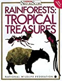 Rain Forests Tropical Treasures, National Wildlife Federation Staff, 007046510X