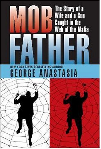Mobfather: The Story of a Wife And Son Caught in the Web of the Mafia pdf epub