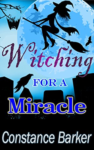 Witching For A Miracle by Constance Barker ebook deal