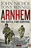 img - for Arnhem: The Battle for Survival by John Nichol (2012-06-07) book / textbook / text book