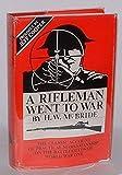 A Rifleman Went to War, Herbert W. McBride, 0935856013