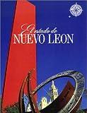 Front cover for the book El Estado de Nuevo Leon (No Viaje Sin Su Guia) by Nueva Guia