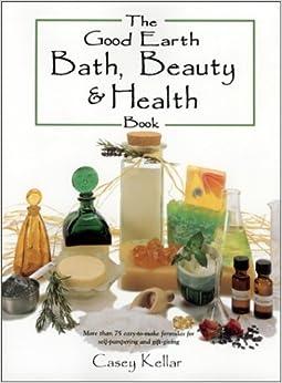 ??UPDATED?? The Good Earth Bath, Beauty & Health Book. nunca conserve vinyl PIONEER Cartas