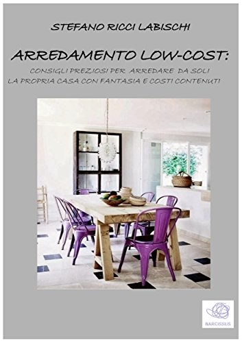 Arredamento low-cost (Italian Edition) - Kindle edition by Stefano ...