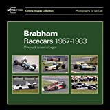 Brabham Racecars 1967-1983: Previously Unseen Images (Coterie Images Collection)