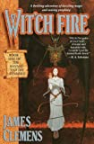 Wit'ch Fire (Banned & the Banished, Band 1)