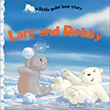 Lars and Robby, Gail Donovan, 1590140095