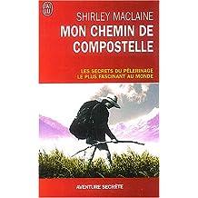 MON CHEMIN DE COMPOSTELLE