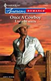 Once A Cowboy (Harlequin American Romance Series)