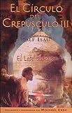 El Circulo del Crepusculo III, Ralf Isau, 8466612742