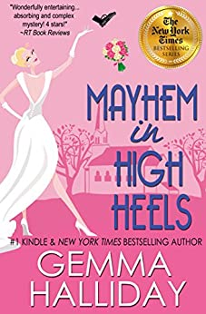 Mayhem in High Heels (High Heels Mysteries #5): a Humorous Romantic Mystery by [Halliday, Gemma]