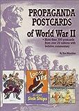 Propaganda Postcards of World War II, Ron Menchene, 1582210241