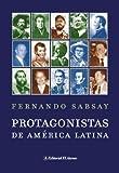 Protagonistas de América Latina, Fernando Sabsay, 9500263696