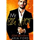 Mr. Big Shot: A Sheikh Billionaire Romance