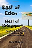 East of Eden, West of Bridgeport: Mad Men and Mad Times in the 60s & 70s: An Irreverent Look