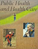 Public Health and Health Care, , 9187760495