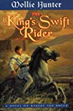 The King's Swift Rider, Mollie Hunter, 0060271868
