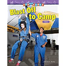 Fun and Games: Blast Off to Camp: Time (Mathematics Readers: Fun and Games)