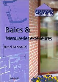 Baies & menuiseries extérieures par Henri Renaud