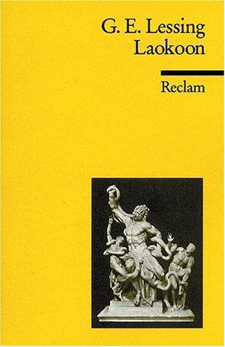 Universal-Bibliothek, Nr. 271: Laokoon oder über die Grenzen der Malerei und Poesie, mit Beiläufigen Erläuterungen verschiedener Punkte der Alten Kunstgeschichte
