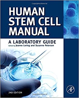 Human Stem Cell Manual: A Laboratory Guide (2012-11-15)