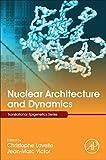 Nuclear Architecture and Dynamics, Volume 2 (Translational Epigenetics)