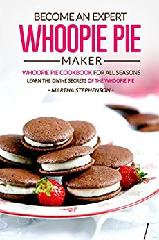 Become Expert Whoopie Pie Maker ebook