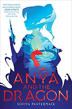 Anya and the Dragon by Sofiya Pasternack science fiction and fantasy book and audiobook reviews