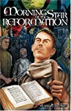 Front cover for the book Morning Star of the Reformation by Andy Thomson