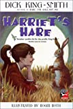 Harriet's Hare, Dick King-Smith, 061301863X