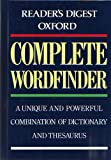 img - for Reader's Digest Oxford Complete Wordfinder: A Unique and Powerful Combination of Dictionary and Thesaurus book / textbook / text book