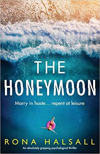 Amazon com: The Honeymoon: An absolutely gripping