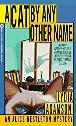 A Cat by Any Other Name (An Alice Nestleton Mystery)