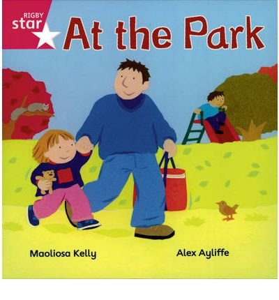 Rigby Star Independent Reception/P1 Pink Level: At the Park (3 Pack) (Paperback) - Common ()