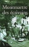 Montmartre des écrivains par Trouilleux