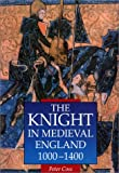 Knight In Medieval England 1000-1400 (Medieval Military Library)