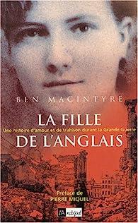La fille de l'Anglais par Ben Macintyre