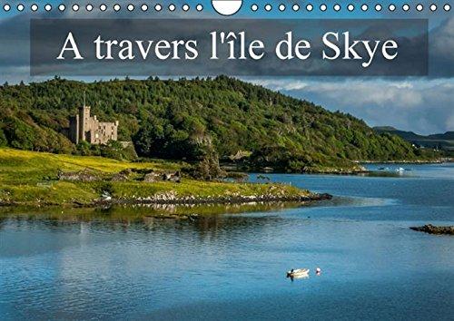 Read Online A travers l'ile de Skye 2016: Paysages de l'ile de Skye (Calvendo Places) (French Edition) pdf epub