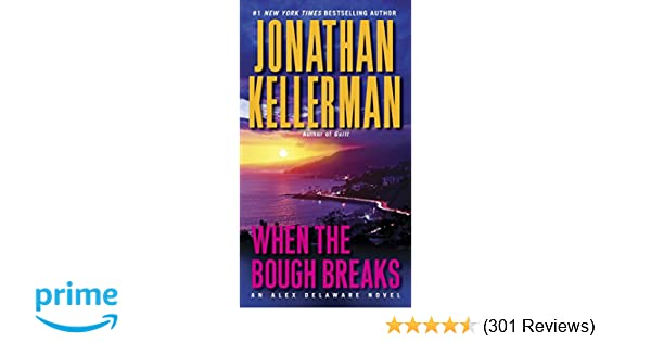 Amazon.com: When the Bough Breaks: An Alex Delaware Novel ...